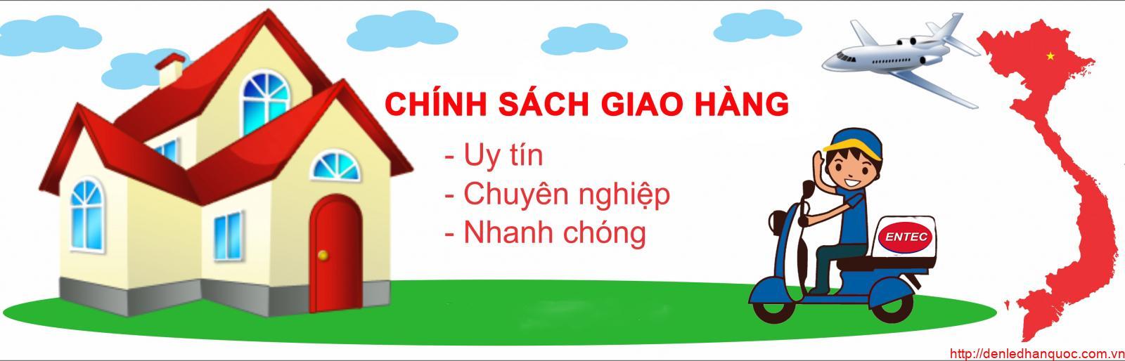 chinh-sach-giao-hang-de-led-han-quoc-entec