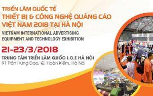 Triển lãm Quốc tế Thiết bị và Công nghệ Quảng cáo Việt Nam 2018 tại Hà Nội