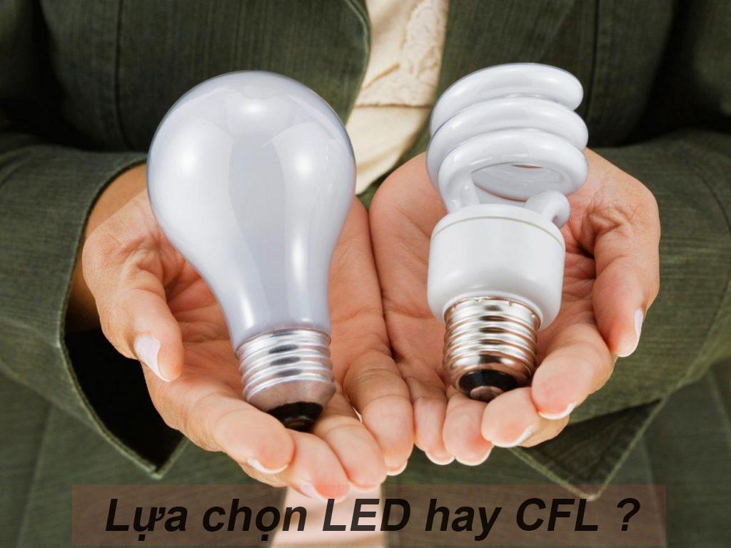 Hầu hết mọi người chọn mua đèn LED và đèn CFL là dựa trên túi tiền của họ: LED có giá thành cao hơn nhưng tuổi thọ cao, CFL rẻ hơn nhưng thời gian sử dụng lại không bằng.