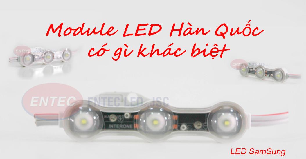 Trên thị trường Việt Nam để so sánh thì LED nội địa Hàn Quốc có nhiều điểm khác biệt so với các dòng LED khác. Bài viết này chúng tôi đề cập đến điểm khác biệt của module LED nội địa Hàn Quốc INTERONE so với các dòng module LED khác.
